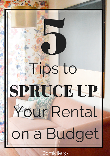 5 Tips to Spruce Up your Rental on a Budget