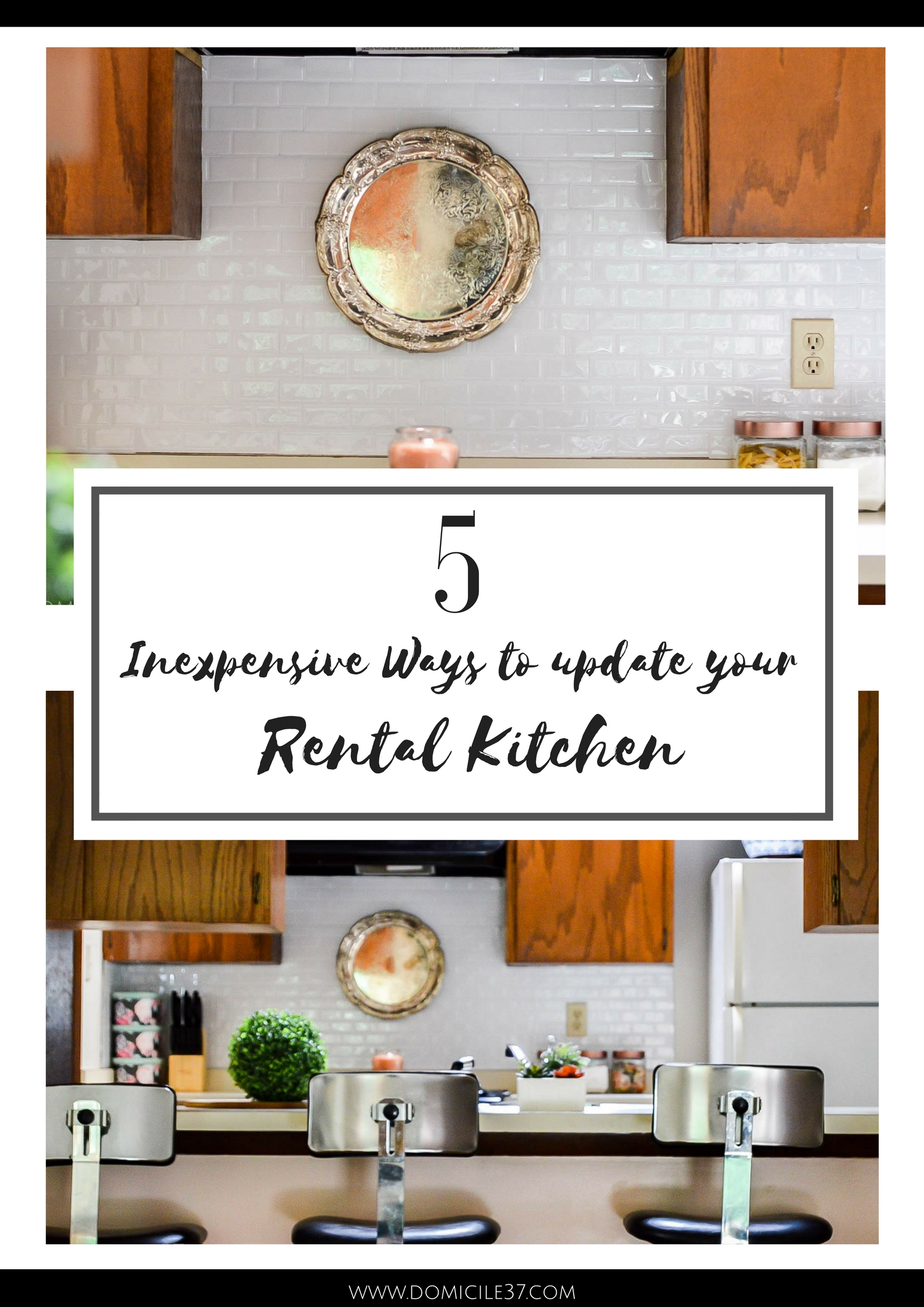 5 inexpensive ways to upgrade your rental | Rental living on a budget | rental kitchen | decorating your rental kitchen | rental living