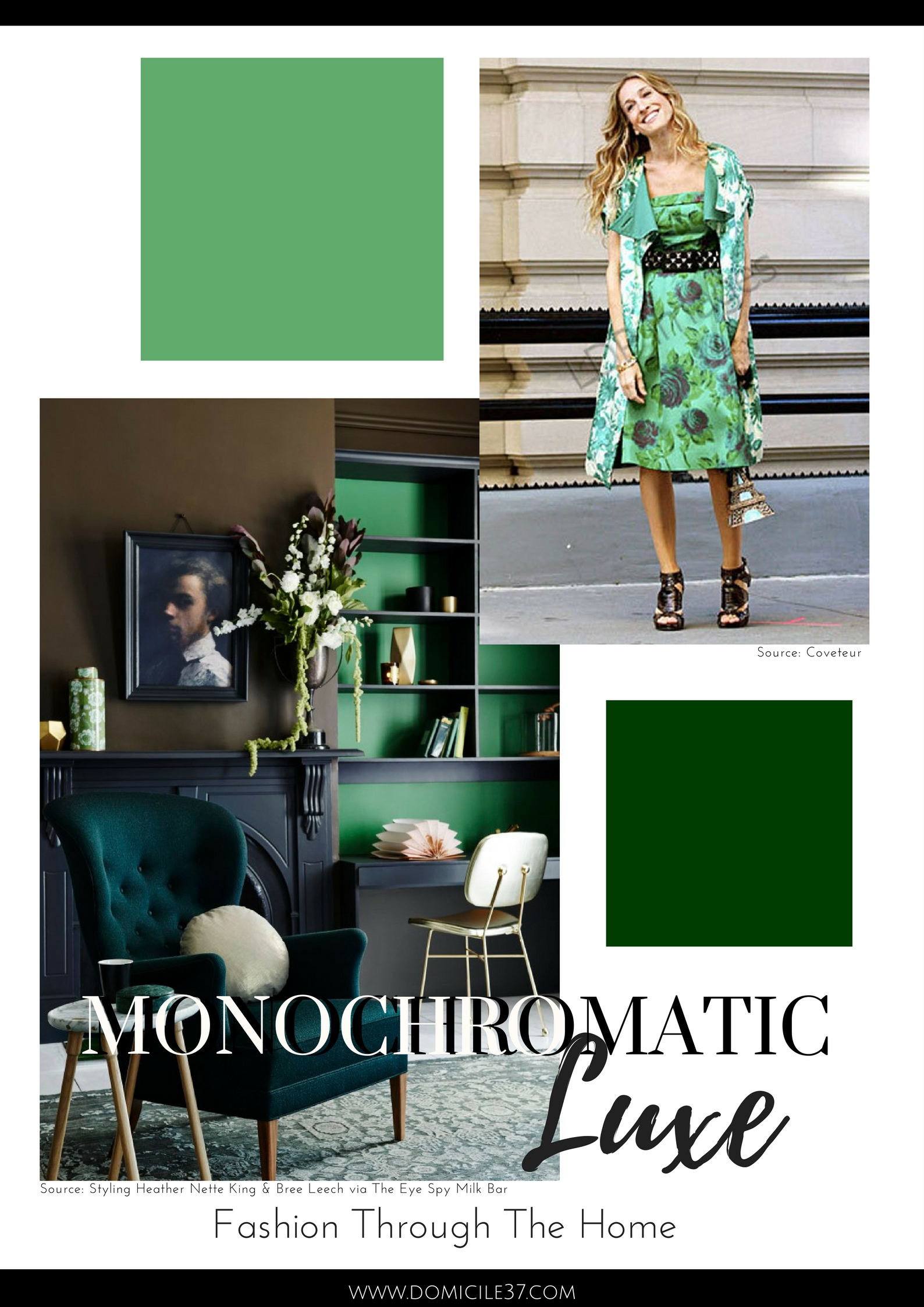 Monochromatic green decor | Moody Decor | Monochromatic fashion | Green fashion | Sarah Jessica Parker Inspiration