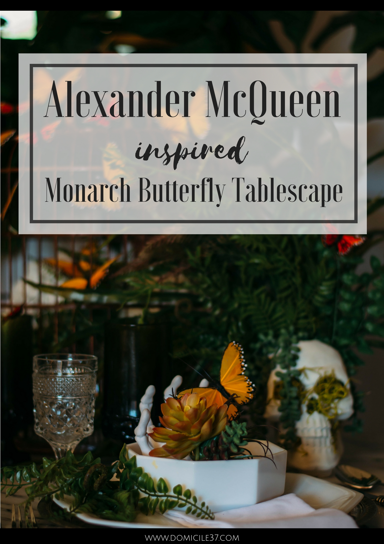 Alexander McQueen Inspired Tablescape | Monarch Butterfly table setting | Halloween Tablescape idea | Halloween theme party | Skulls | Halloween skulls | Decorating with birdcage | Mix and match place settings